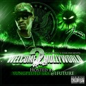 Welcome 2 Mollyworld (Hosted By Future) mixtape cover art