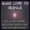 Make Love To Silence EP mixtape cover art