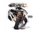 Indy Express 2 mixtape cover art