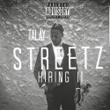 Talay - Streetz Hiring 2 mixtape cover art