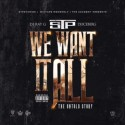 We Want It All mixtape cover art