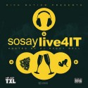 Sosay - Live4it mixtape cover art