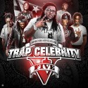 Trap Celebrity 5 mixtape cover art