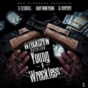 Wreck Crew Carolina - Young & Wreckless mixtape cover art