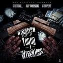 Wreck Crew Carolina - Young & Wreckless mixtape cover art