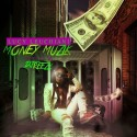 Lucy Leuchiani - Money Muzik mixtape cover art
