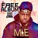 M.E. - The Free Album mixtape cover art