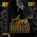 Young Ray - Agent Loudski mixtape cover art