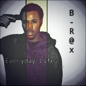 B-R@x - Everyday Life mixtape cover art
