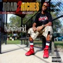 Baby World - Road2Riches Reloaded mixtape cover art