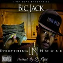 Bic Jack - Everything In House mixtape cover art