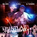 Bigg Mike - Hustlaz Ambition mixtape cover art