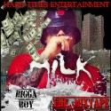Bigga Boy - Milk mixtape cover art