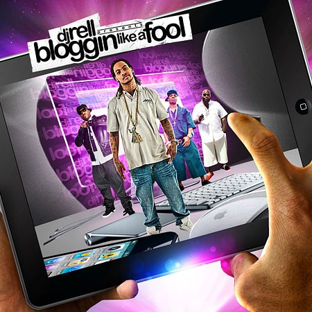 DJ Rell - Bloggin Like A Fool Mixtape