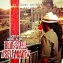 Blue Steel - Self Made mixtape cover art