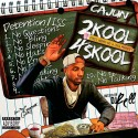 Cajun - 2 Kool 4 Skool mixtape cover art