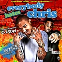 C.Hen - Everybody Hates Chris mixtape cover art