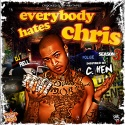 C.Hen - Everybody Hates Chris 3 mixtape cover art