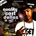 C.Hen - Quality Cost Dollaz  mixtape cover art