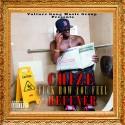 Chize Heffner - F*ck How U Feel mixtape cover art