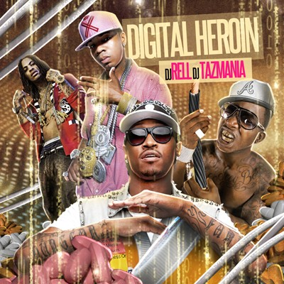 dj rell digital heroin