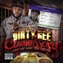 Dirty Gee - Commissary (Can't Eat What They Feed Me) mixtape cover art
