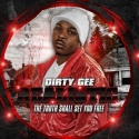 Dirty Gee - Realistic mixtape cover art