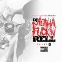 DJ MuthaF*ckin Rell 5 mixtape cover art