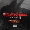 DJ Muthaf*ckin Rell 4 mixtape cover art
