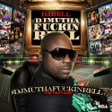#DJMuthaFuckinRell mixtape cover art