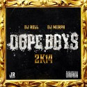 Dope Boys 2k14 mixtape cover art