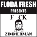 Floda Fresh - F*ck Zimmerman mixtape cover art