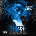 Hi-C Da Juice - Thirst mixtape cover art