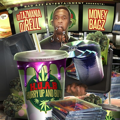 Money Bagz – Hurry Up And Buy (Hosted by DJ Rell & DJ Tazmania) [Mixtape]