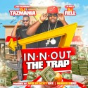 In N Out The Trap mixtape cover art
