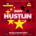 Independent Hustlin 4 mixtape cover art