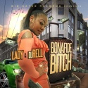 Lady - Bonafide Bitch mixtape cover art