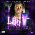 Lady V - On Purpose mixtape cover art