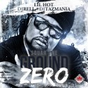 Lil Hot - Square One Ground Zero mixtape cover art