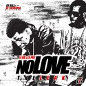 Lil Mal & Lil Phat - No Love (The Leak) mixtape cover art