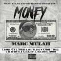 Marc Mulah - Money mixtape cover art