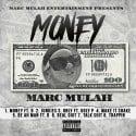 Marc Mulah - Money mixtape cover art