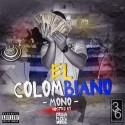 Money Mono - El Colombiano mixtape cover art