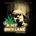HQ - 'N My Own Lane mixtape cover art