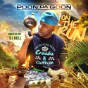 Poon Da Goon - On The Run mixtape cover art