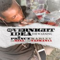 Prince Marley - My Overnight Idea (The Warning) mixtape cover art
