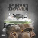 Pro Bowl 2k17 mixtape cover art