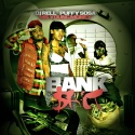 Puffy Sosa & Ms. Young Money - Bank Shit mixtape cover art