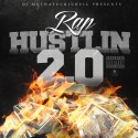 Rap Hustlin 2.0 mixtape cover art