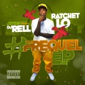 Ratchet Lo - #ThePrequelEP mixtape cover art